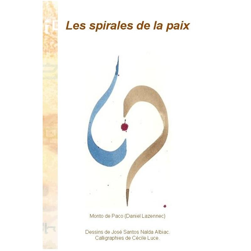 LES SPIRALES DE LA PAIX
